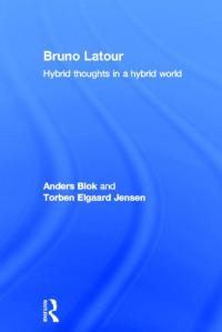 Bruno Latour: Hybrid thoughts in a hybrid world
